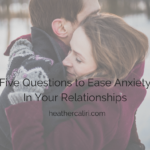 Anxiety in Relationships: Does this person threaten me?